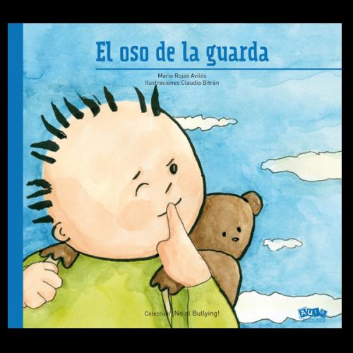 LIBRO EL OSO DE LA GUARDA ¡NO AL BULLYING!